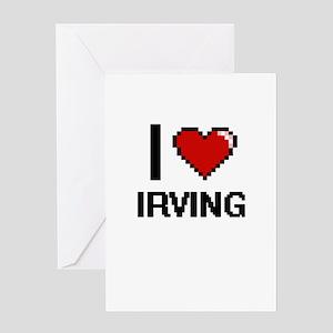 I love Irving Digital Design Greeting Cards