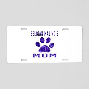 Belgian Malinois mom design Aluminum License Plate