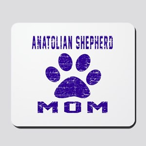 Anatolian Shepherd dog mom designs Mousepad