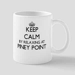 Keep calm by relaxing at Piney Point Massachu Mugs