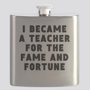 Teacher Fame And Fortune Flask