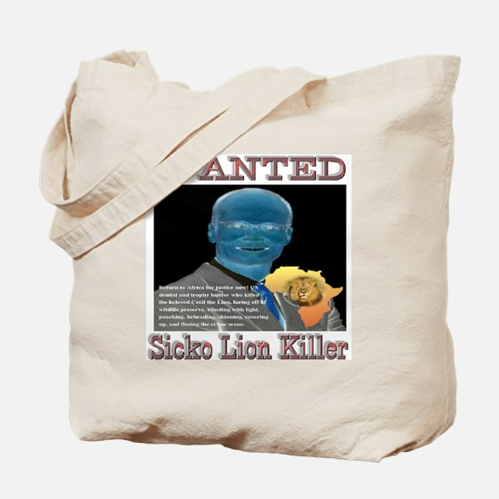 WANTED SICKO LION KILLER Tote Bag
