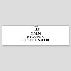 Keep calm by relaxing at Secret Har Bumper Sticker