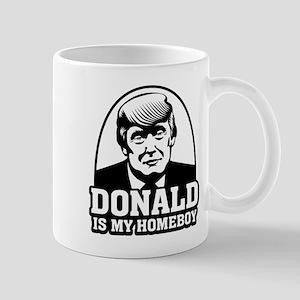 Trump Is My Homeboy Mugs