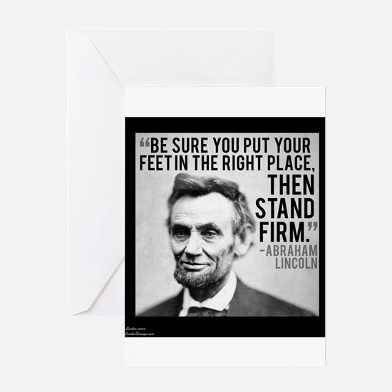 Abe Lincoln Stand Firm Greeting Cards