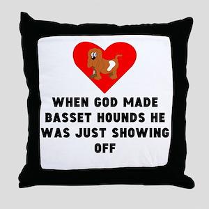 When God Made Basset Hounds Throw Pillow