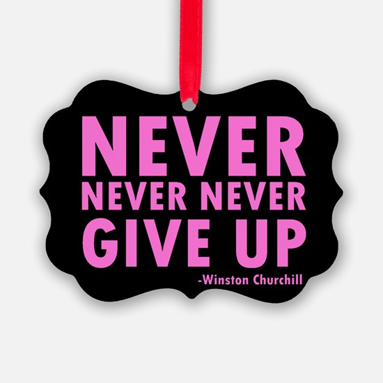 NeverGiveUp9.png Ornament