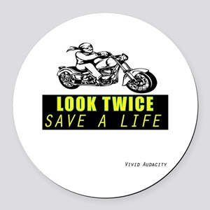 LOOK TWICE SAVE A LIFE Round Car Magnet