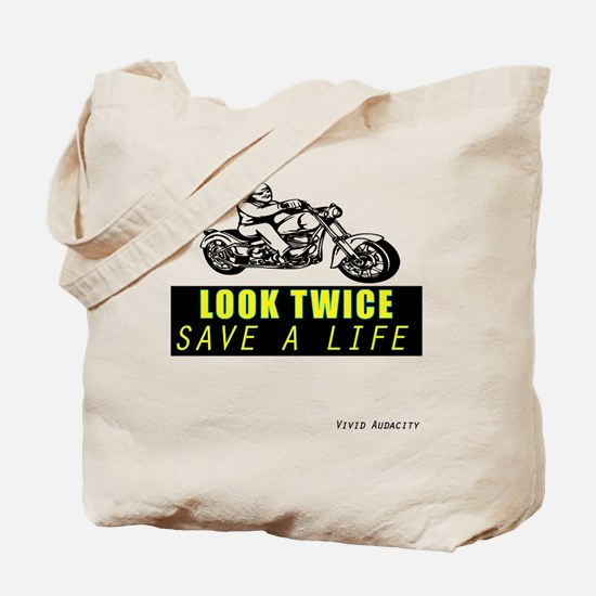 LOOK TWICE SAVE A LIFE Tote Bag