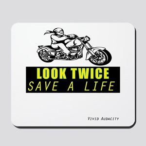 LOOK TWICE SAVE A LIFE Mousepad