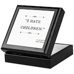 "Ostsg ""I Hate Children"" Keepsake Box"