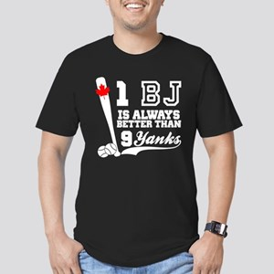1 BJ Is Better Than 9 Yanks T-Shirt