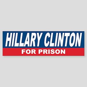 Hillary Clinton for Prison Sticker (Bumper)