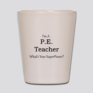 P.E. Teacher Shot Glass