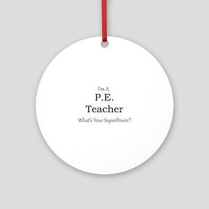 P.E. Teacher Round Ornament