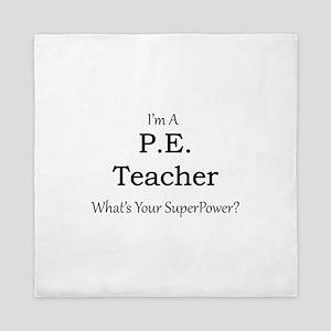 P.E. Teacher Queen Duvet