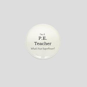 P.E. Teacher Mini Button