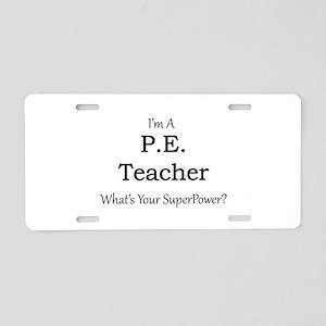 P.E. Teacher Aluminum License Plate