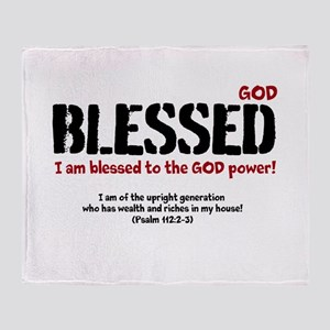 Blessed to the GOD Power! Throw Blanket