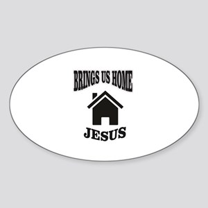 jesus brings us home Sticker