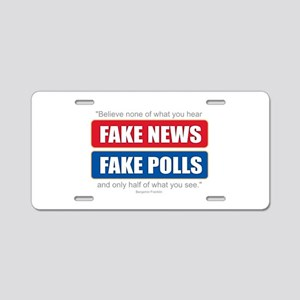 Fake News - Franklin Quote Aluminum License Plate