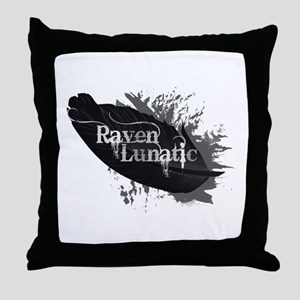 Raven Lunatic Fun Quote for Raven Bird Lovers Thro