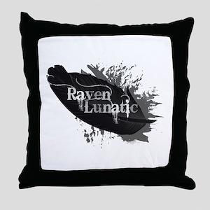 Raven Lunatic Fun Quote for Raven Bird Lovers Thro