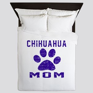 Chihuahua mom designs Queen Duvet