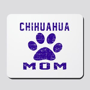 Chihuahua mom designs Mousepad