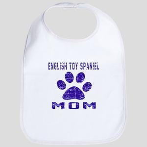 English Toy Spaniel mom designs Bib