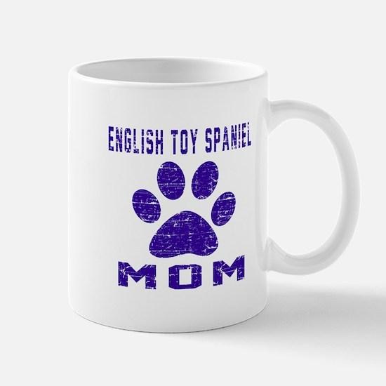 English Toy Spaniel mom designs Mug