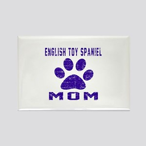 English Toy Spaniel mom designs Rectangle Magnet