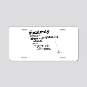 My future will look like Aluminum License Plate