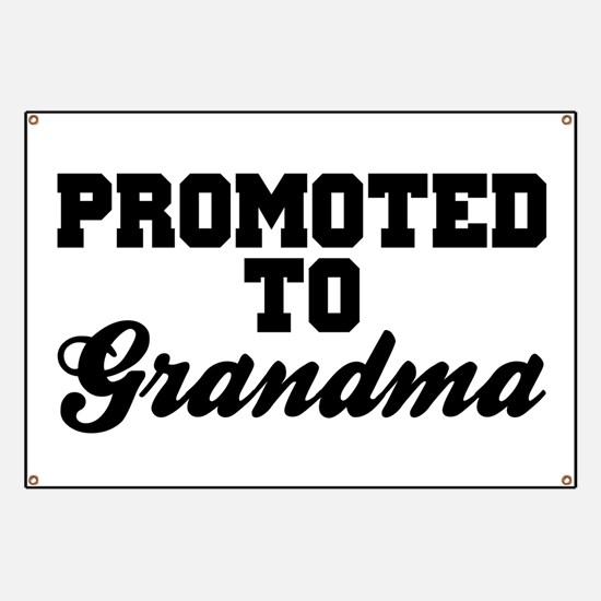 Promoted To Grandma Banner