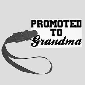 Promoted To Grandma Large Luggage Tag