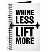 Whine Less Lift More Workout Tank Journal
