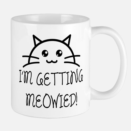I'm Getting Meowied Mugs