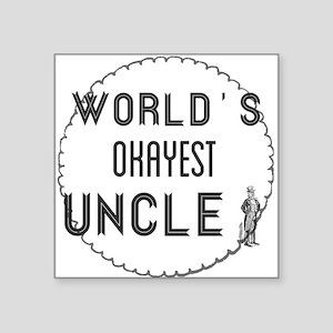 world's okayest uncle Sticker