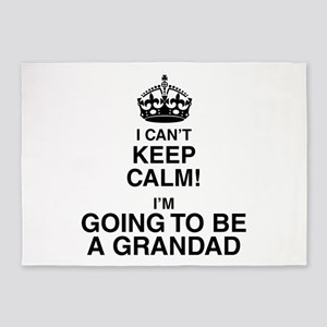 I Can't Keep Calm I'm Gona be A Grandad 5'x7'Area