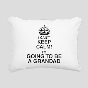 I Can't Keep Calm I'm Gona be A Grandad Rectangula