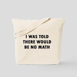 I No Math Tote Bag