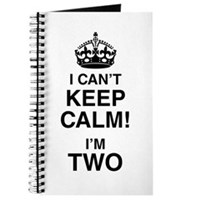 I Can't Keep Calm I'm Two Journal