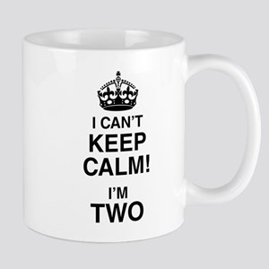 I Can't Keep Calm I'm Two Mugs