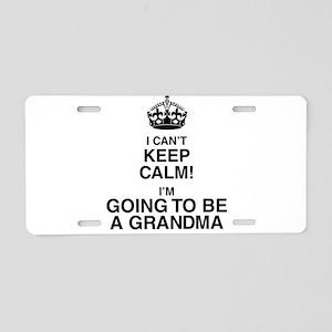 i cant keep calm im going to be a grandma Aluminum