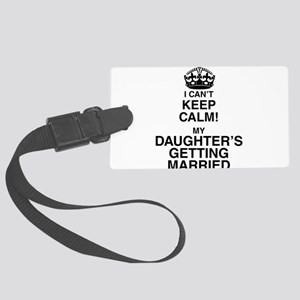 i cant keep calm my daughters getting married Larg