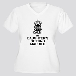 i cant keep calm my daughters getting married Plus