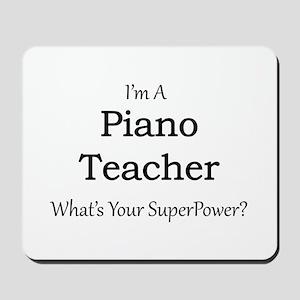 Piano Teacher Mousepad