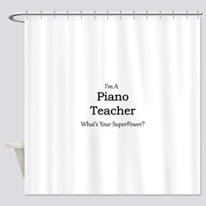 Piano Teacher Shower Curtain