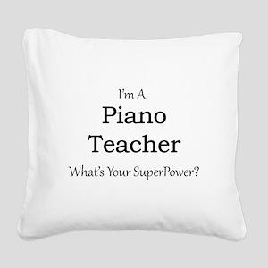 Piano Teacher Square Canvas Pillow
