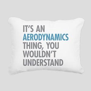 Aerodynamics Thing Rectangular Canvas Pillow